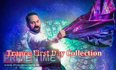 Trance box office collection day 1