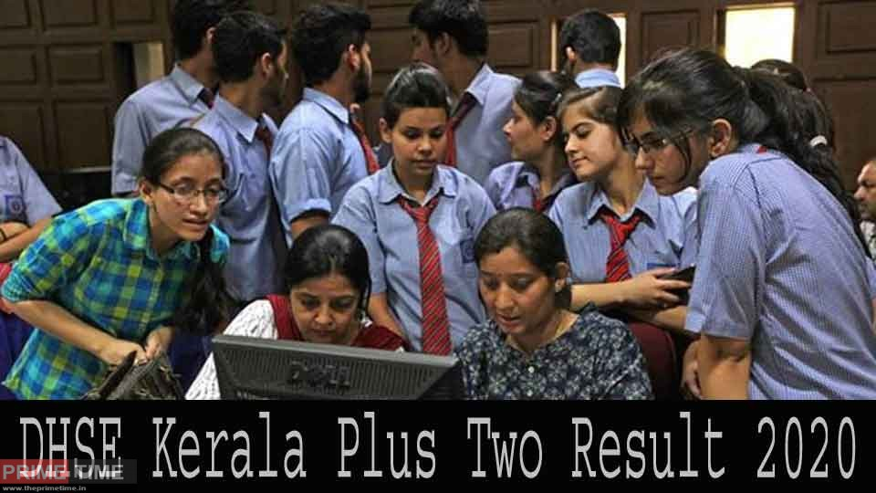 DHSE Kerala Plus Two Result 2020 LIVE Updates
