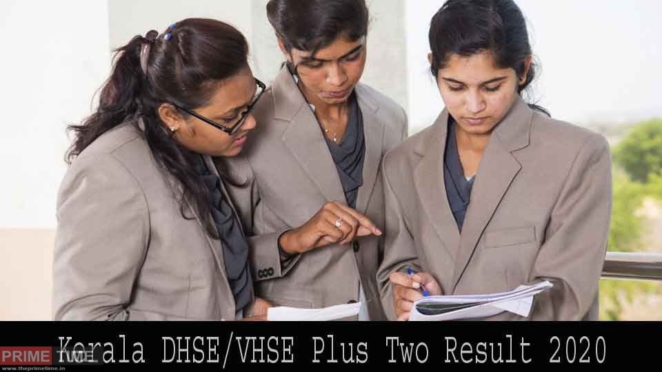 Kerala DHSE, VHSE Plus Two Result 2020