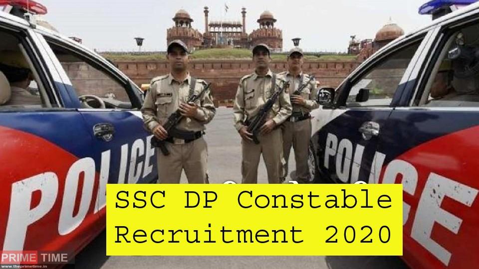 SSC DP Constable Recruitment 2020