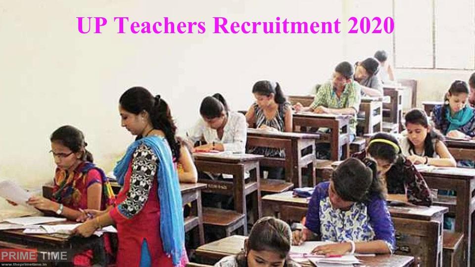 UP Teachers Recruitment 2020
