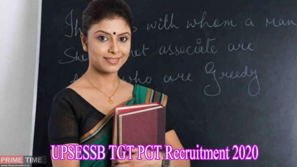 UPSESSB TGT PGT Recruitment 2020