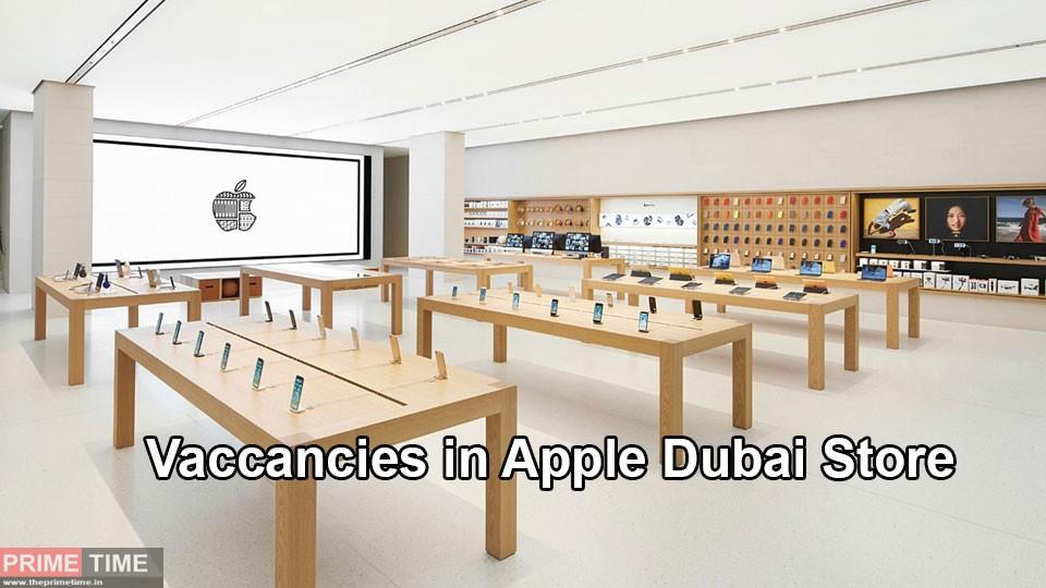 Vaccancies in Apple Dubai Store