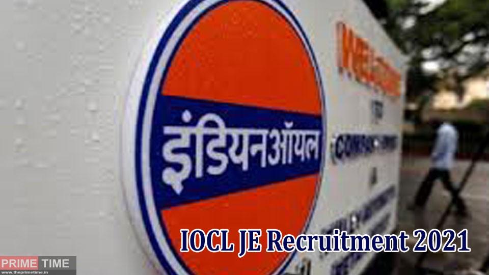IOCL JE Recruitment 2021
