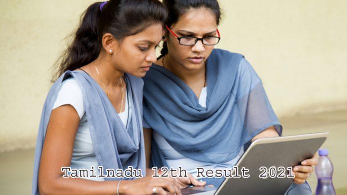 Tamilnadu 12th Result 2021
