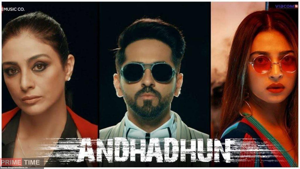 Andhadhun -Ayushaman Khurana ;tabu and radhika